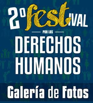 Galería de fotos del 2do. Festival por los Derechos Humanos
