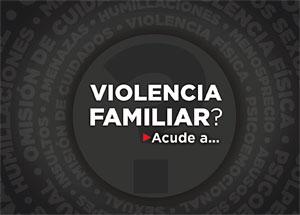 Dónde acudir en caso de violencia familiar
